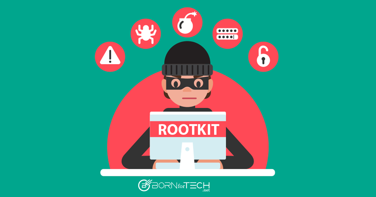 The List of Best Rootkit Remover Tools (Updated March 2019) – Born