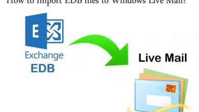Photo of How to Import EDB to Windows Live Mail