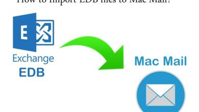 Photo of How to Import EDB to Mac Mail