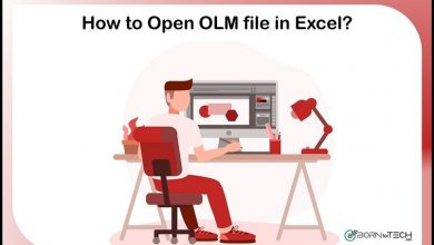 Photo of How to Open OLM file in Excel using Best Technique
