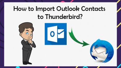 Photo of How to Import Outlook Contacts to Thunderbird Easily?