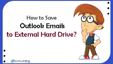 Photo of How to Save Outlook Emails to External Hard Drive