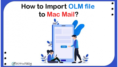 Photo of How to Import OLM file to Mac Mail with Attachments?