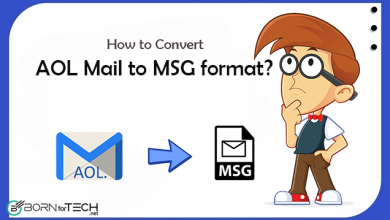 Photo of How to Convert AOL Mail to MSG Format along with Attachments?