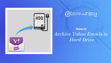 Photo of How to Archive Yahoo Emails to Hard Drive – Updated 2021